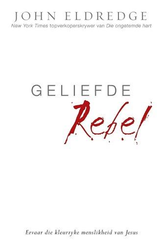Geliefde Rebel (Afrikaans Edition)