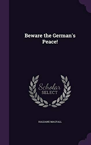 Beware the German's Peace!