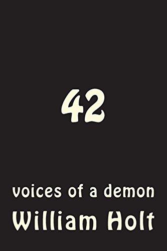 42: voices of a demon por William Holt