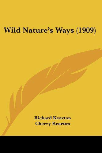 Wild Nature's Ways (1909)