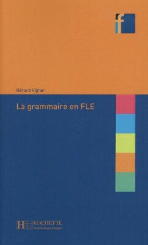 La grammaire en FLE par Gérard Vigner