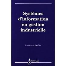 Systèmes d'information en gestion industrielle