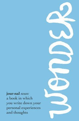 [(Wonder Journal)] [By (author) R. J. Palacio] published on (July, 2015)