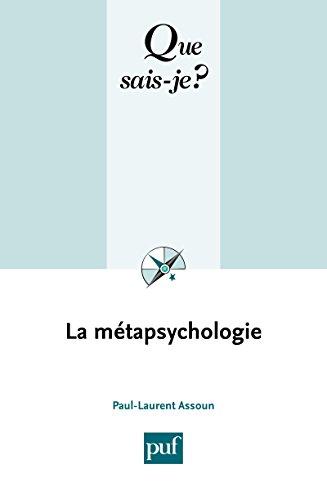 La métapsychologie: « Que sais-je ? » n° 3581