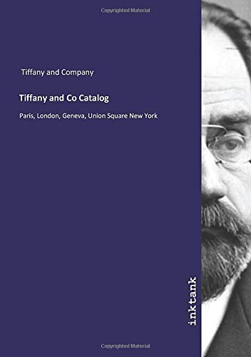 Tiffany and Co Catalog: Paris, London, Geneva, Union Square New York