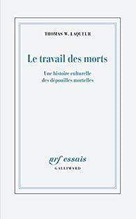 Le travail des morts par Thomas Laqueur