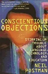 Conscientious Objections Stirring Up Trouble About Language Technology & Education