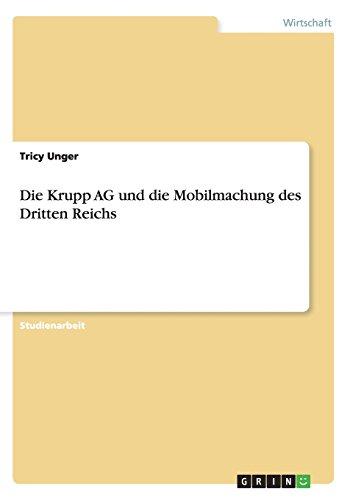 Die Krupp AG und die Mobilmachung des Dritten Reichs