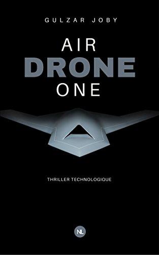 Air Drone One (Collection 2.0.12 - SF, Fantastique, Terreur) par Gulzar Joby