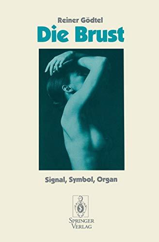 Die Brust: Signal, Symbol, Organ (German Edition)