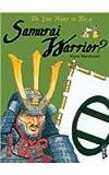 Do You Want to Be a Samurai Warrior?