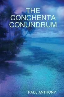 The Conchenta Conundrum by [Anthony, Paul]