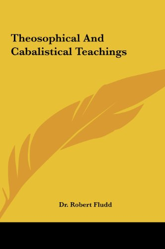 Theosophical and Cabalistical Teachings