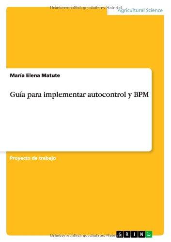 Guía para implementar autocontrol y BPM por María Elena Matute