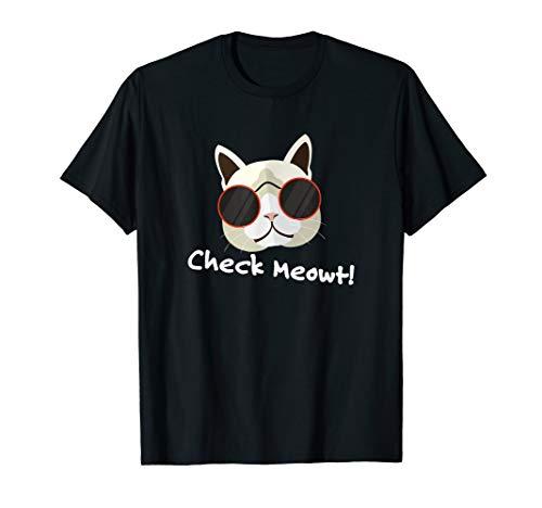 Check Meowt Check me Out Coolen Katze Mit Sonnenbrille T-Shirt