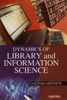 Dynamics of Library and Information Science por Mathew  Cherian