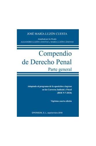 Compendio de Derecho Penal. Parte General. Edición 2018