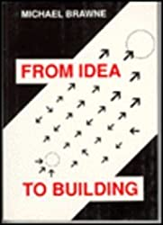 From Idea to Building: Issues in Architecture