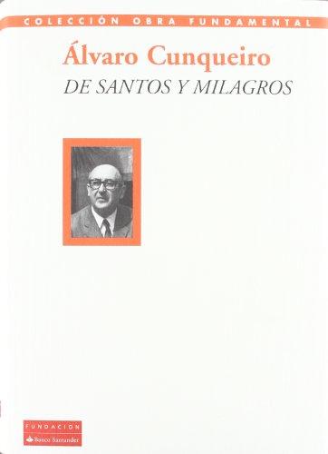 De santos y milagros por Xose Antonio Lopez Silva