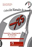Economía y organización de empresas: Curso preparatorio de acceso a la Universidad para mayores de 25 años (Manuales docentes acceso a mayores de 25 años. Economía)