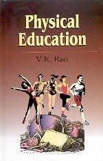 Physical Education por V. K. Rao