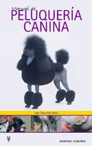 Manual de peluqueria canina / Manual of canine hairdresser