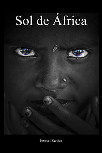 Sol de Africa de Norma L. Carpizo