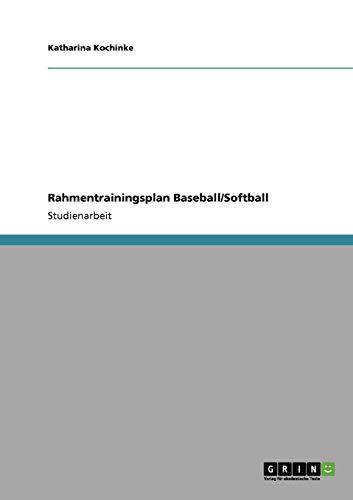 Rahmentrainingsplan Baseball/Softball -