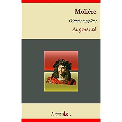 Molière : Oeuvres complètes et annexes (annotées, illustrées): L'avare, Le médecin malgré lui, Les fourberies de Scapin, Dom Juan...