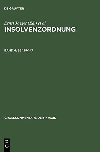Insolvenzordnung. Großkommentar: §§ 129-147 (Großkommentare der Praxis)