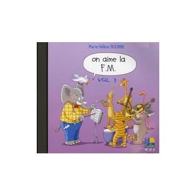 On Aime la FM Vol.3 --- Formation Musicale