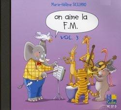 On Aime la FM Vol.3 - Formation Musicale par Siciliano Mh