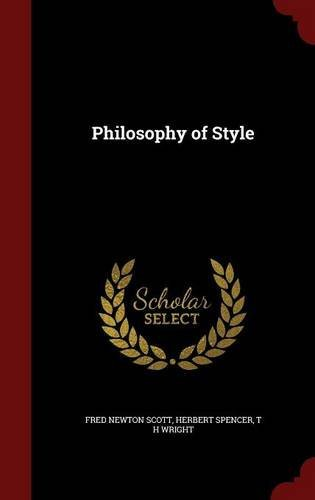 Philosophy of Style by Fred Newton Scott (2015-08-08)