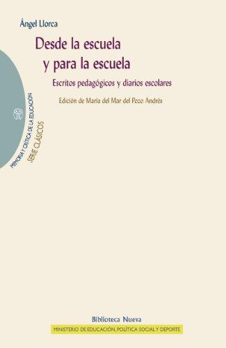 DESDE LA ESCUELA Y PARA LA ESCUELA (MEMORIA Y CRÍTICA DE LA EDUCACIÓN nº 23) por Ángel Llorca