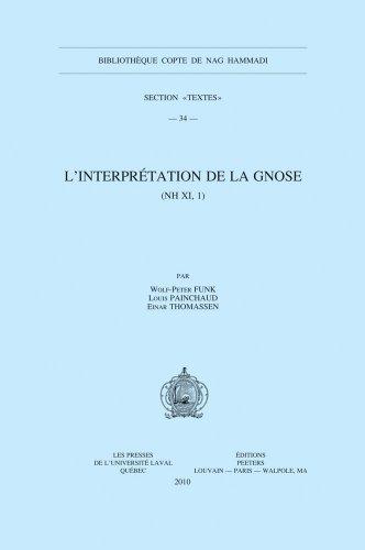 L'interpretation De La Gnose Nh XI, 1