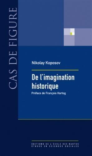 De l'imagination historique par Nikolay Kopozov