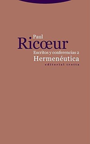 Hermenéutica: Escritos y conferencias 2 (Estructuras y procesos. Filosofía)