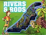 River & Rods