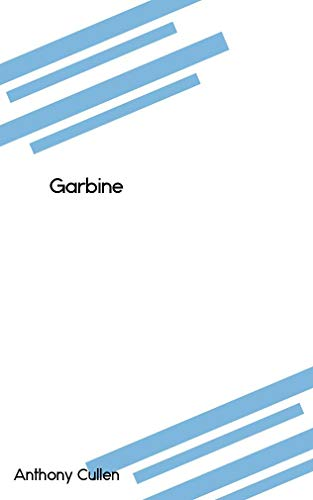 Garbine (Catalan Edition) por Anthony Cullen