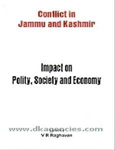 Jammu and Kashmir: Impact on Polity, Society and Economy by V. R. Raghavan (2012-07-01)
