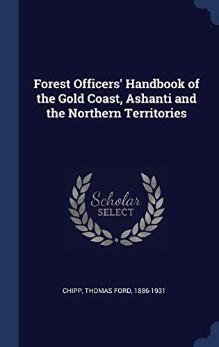 Forest Officers' Handbook of the Gold Co