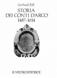 Storia dei conti D'Arco (1487-1614)