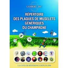 Repertoire des Plaques de Muselets Generiques du Champagne par Lambert