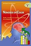Números en color: Acción y reacción en la enseñanza-aprendizaje de la matemática (Ciudad de las Ciencias)