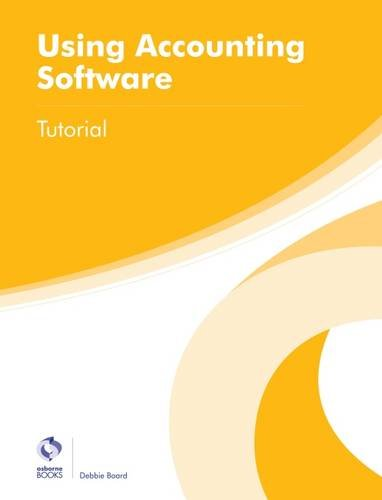 Using Accounting Software Tutorial (AAT Foundation Certificate in Accounting)