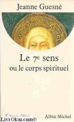 Le 7e sens ou le corps spirituel