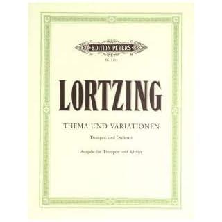 THEMA + VARIATIONEN - arrangiert für Trompete - Klavier [Noten / Sheetmusic] Komponist: LORTZING ALBERT