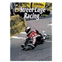 Street Luge Racing (Extreme Sports)