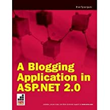 A Blogging Application in ASP.Net 2.0 (Wrox Briefs)
