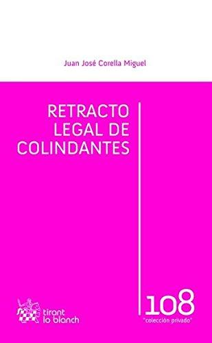 Retracto Legal de Colindantes (Privado) por Juan José Corella Miguel